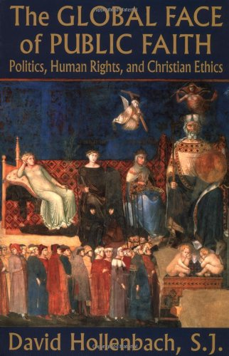 The Global Face of Public Faith: Politics, Human Rights,...