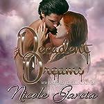 Decadent Dreams | Nicole Garcia