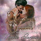 Decadent Dreams   [Nicole Garcia]