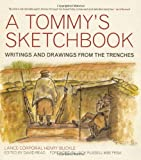 A Tommy's Sketchbook: Diary and Drawings from the Trenches