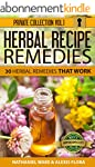 Herbal Remedies: 30 Herbal Recipe Rem...