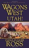 Wagons West: Utah!