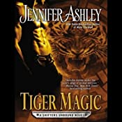 Tiger Magic: Shifters Unbound, Book 5 | Jennifer Ashley