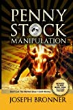 Penny Stock Manipulation: Don't Let The Market Steal YOUR Money (Penny Stock Players)