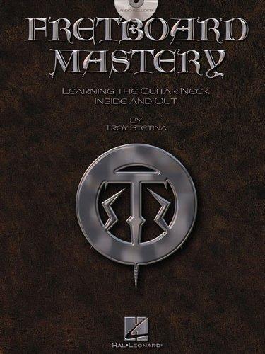 Fretboard Mastery by Troy Stetina (Mar 1 2007)From Hal Leonard