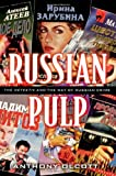 img - for Russian Pulp: The Detektiv and the Russian Way of Crime book / textbook / text book
