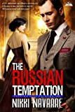 The Russian Temptation (Book Two) (Foreign Affairs 2)