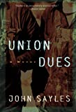 Union Dues: A Novel