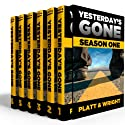Yesterday's Gone: Season One (       UNABRIDGED) by Sean Platt, David Wright Narrated by R. C. Bray, Chris Patton, Brian Holsopple, Ray Chase, Maxwell Glick, Tamara Marston
