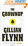 The Grownup: A Story by the Author of...