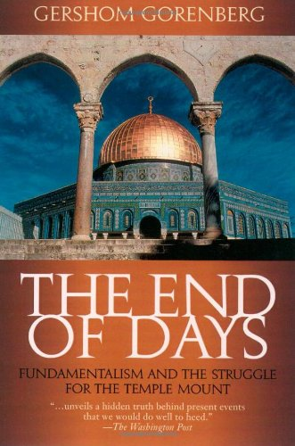 The End of Days: Fundamentalism and the Struggle for the...
