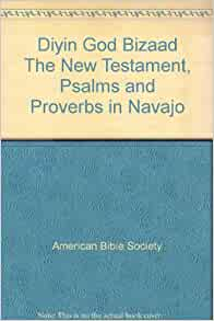 and Proverbs in Navajo: American Bibie Society: Amazon.com: Books
