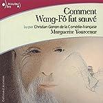 Comment Wang-Fô fut sauvé | Marguerite Yourcenar