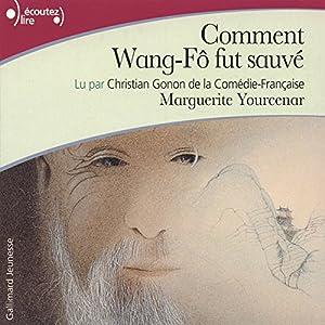 Comment Wang-Fô fut sauvé Audiobook