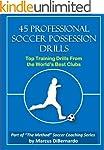 45 Professional Soccer Possession Dri...