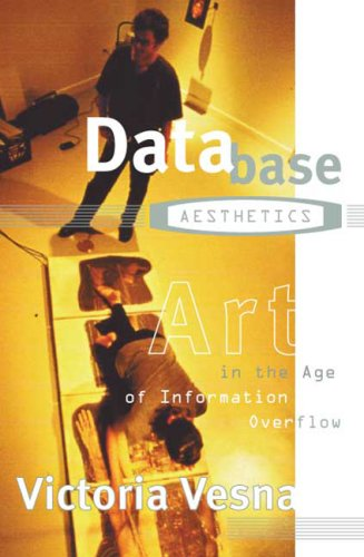 Database Aesthetics: Art in the Age of Information...