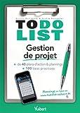 Gestion de projet - + de 40 plans d'action & plannings et 190 best practices (Just in time)