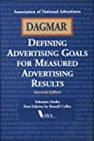 Dagmar: Defining Advertising Goals for Measured Advertising Results
