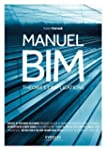 Manuel BIM : Th�orie et applications