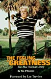 The Feeling of Greatness: The Moe Norman Story (157028086X) by O'Connor, Tim