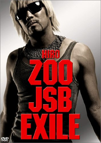 ZOO⇒J Soul Brothers⇒EXILE [DVD]