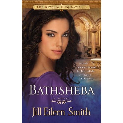 (The Wives of King David Book #3): A Novel: Jill Eileen Smith