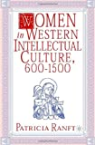 img - for Women in Western Intellectual Culture, 600-1500 book / textbook / text book