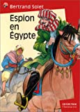echange, troc Bertrand Solet - Espion en Egypte