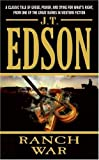 Ranch War (0060784245) by Edson, J. T.