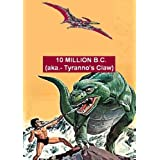 10 Million BC (aka.- Tyranno's Claw) ~ Jin-Hyeong Ahn