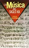 img - for La Musica del Siglo XX / The Training of Trainers (Spanish Edition) book / textbook / text book