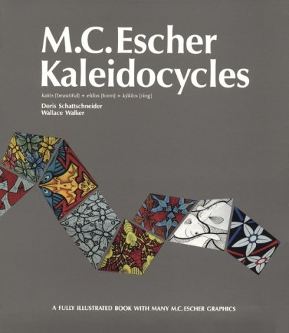 M. C. Escher ® Kaleidocycles