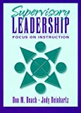 Supervisory leadership :  focus on instruction /