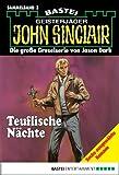 John Sinclair - Sammelband 3: Teuflische N�chte (John Sinclair Sammelband)
