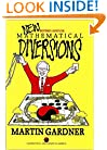 New Mathematical Diversions: More Puzzles, Problems, Games, and Other Mathematical Diversions (Spectrum Series)