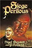 Siege Perilous (The Lord Richard, Vampire) (0743488547) by Bennett, Nigel