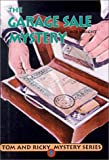 Tom and Ricky and the Garage Sale Mystery (0613228537) by Wright, Bob