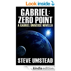 Gabriel: Zero Point (Evan Gabriel Trilogy Book 0)
