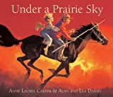 img - for Under a Prairie Sky book / textbook / text book