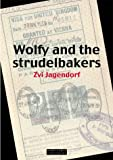 """Wolfy and the Strudelbakers"" av Zvi Jagendorf"