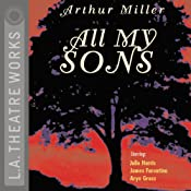 All My Sons (Dramatized) | [Arthur Miller]