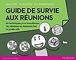 Guide de survie aux r�unions : 40 tec...
