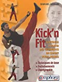 Kick'n Fit : Quand les arts martiaux rencontrent le Fitness