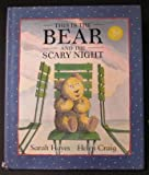 This Is the Bear and the Scary Night (0316352500) by Hayes, Sarah
