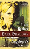 Lara Parker Dark Shadows: Angelique's Descent