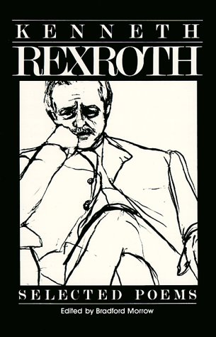 Selected Poems, KENNETH REXROTH