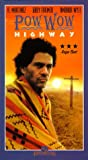 Pow Wow Highway [VHS]