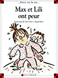 """Afficher """"Max et Lili n° 17 Max et Lili ont peur"""""""