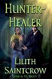 Hunter, Healer (The Society)