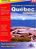 echange, troc Luc Fournier, Rachel Fournier, Collectif - Grand atlas de la province de Québec A-07 : The road atlas